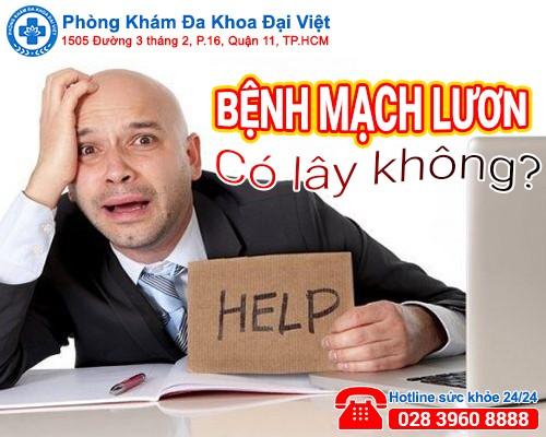 benh-mach-luon-co-lay-khong-dieu-tri-o-dau-tot