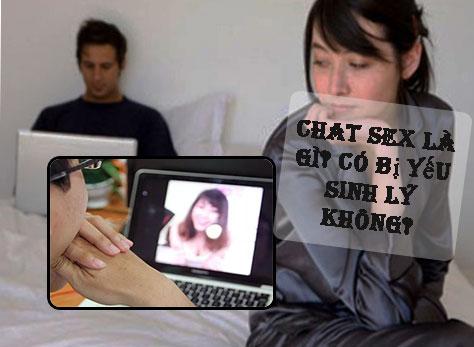 Chat sex là gì? Có bị yếu sinh lý không? Các tác hại phổ biến nhất