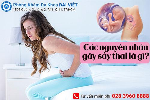 Các nguyên nhân gây sảy thai chị em cần biết