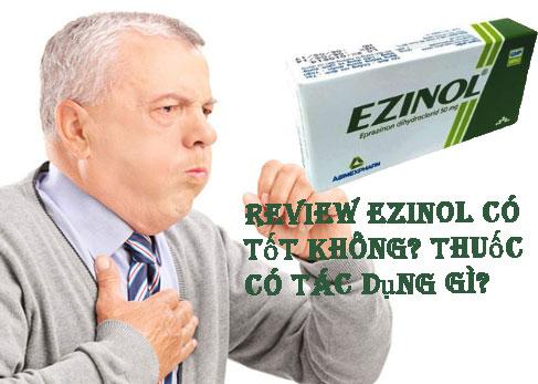 Review ezinol có tốt không? Thuốc có tác dụng gì? Uống như thế nào chính xác?